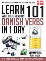 Learn 101 Danish Verbs in 1 Day with the Learnbots (Learnbots)