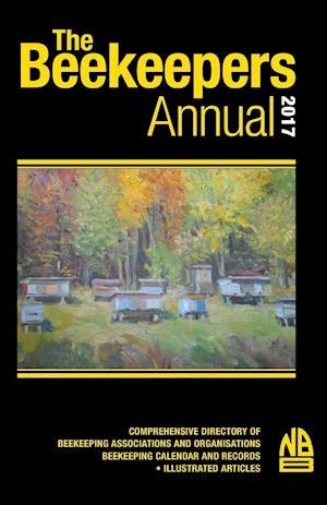 Bog, hæftet The Beekeepers Annual 2017 af John Phipps