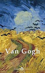 Complete Works of Vincent van Gogh (Delphi Classics) (Delphi Masters of Art)