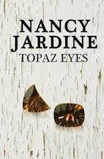 Topaz Eyes af Nancy Jardine