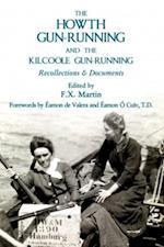 Howth Gun-Running and the Kilcoole Gun-Running 1914