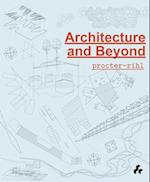 Architecture and Beyond