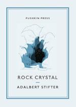 Rock Crystal af Adalbert Stifter