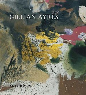 Bog, hardback Gillian Ayres af Andrew Marr
