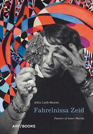 Bog, hardback Fahrelnissa Zeid af Adila Laidi-Hanieh