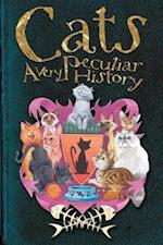 Cats (A Very Peculiar History)