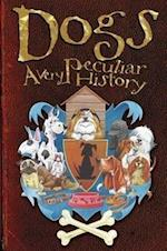 Dogs (A Very Peculiar History)