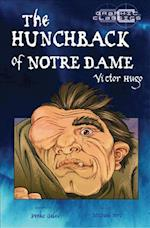 The Hunchback of Notre Dame (Graphic Classics)