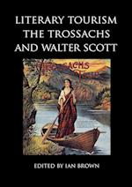 Literary Tourism, the Trossachs and Walter Scott (Occasional Papers Series, nr. 16)
