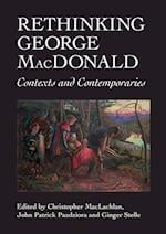 Rethinking George MacDonald (ASLS Occasional Papers, nr. 17)