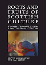 Roots and Fruits of Scottish Culture (Occasional papers, nr. 19)