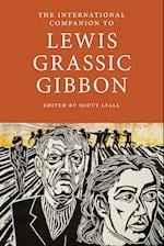 The International Companion to Lewis Grassic Gibbon (International Companions to Scottish Literature)