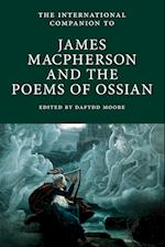 The International Companion to James Macpherson and the Poems of Ossian (International Companions to Scottish Literature, nr. 4)