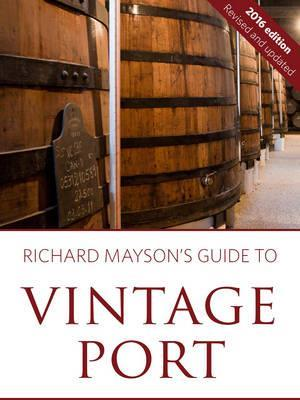 Bog, paperback Richard Mayson's Guide to Vintage Port af Richard Mayson
