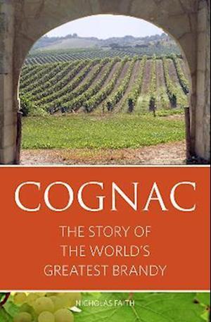 Bog, paperback Cognac af Nicholas Faith