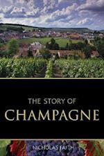 The Story of Champagne af Nicholas Faith