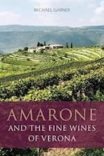 Amarone and the fine wines of Verona (Infinite Ideas Classic Wine Library)