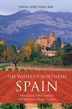 The wines of northern Spain (Infinite Ideas Classic Wine Library)