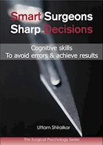Smart Surgeons; Sharp Decisions af Uttam Shiralkar