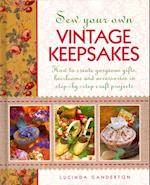 Sew Your Own Vintage Keepsakes af Lucinda Ganderton