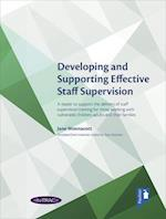 Developing and Supporting Effective Staff Supervision handbook