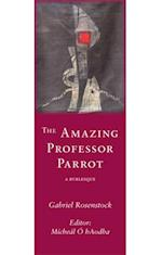 Amazing Professor Parrot