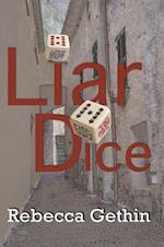 Liar Dice af Rebecca Gethin