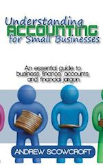 Understanding Accounting for Small Businesses af Andrew Scowcroft