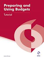 Preparing and Using Budgets Tutorial (AAT Accounting - Level 4 Diploma in Accounting)