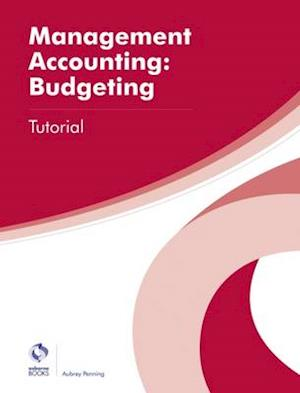 Management Accounting: Budgeting Tutorial