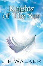 Knights of the Sun af J. P. Walker