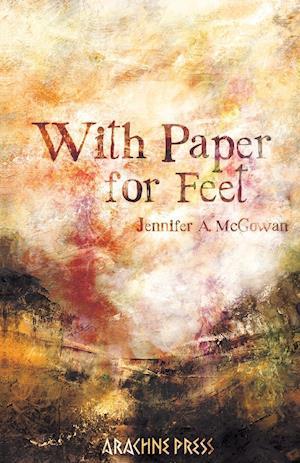 Bog, paperback With Paper for Feet af Jennifer A. McGowan