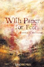 With Paper for Feet af Jennifer A. McGowan