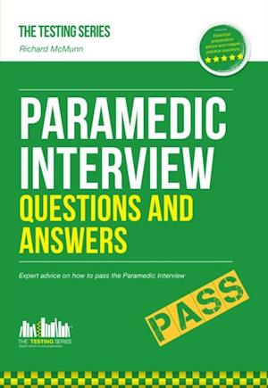 Paramedic Interview Questions and Answers af Richard Mcmunn