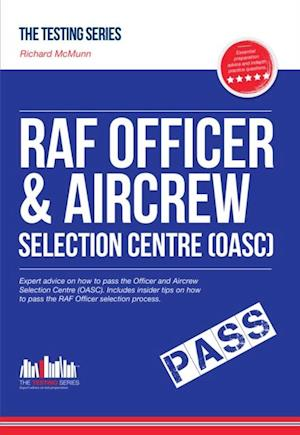 ROYAL AIR FORCE OFFICER Aircrew and Selection Centre Workbook (OASC) af Richard Mcmunn