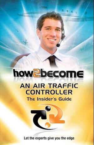 How To Become An Air Traffic Controller af Richard Mcmunn