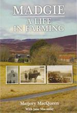 Madgie: A Life In Farming