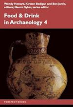 Food and Drink in Archaeology 4 (Food and Drink in Archaeology, nr. 4)