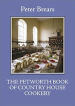 The Petworth Book of Country House Cooking (English Kitchen)