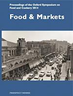 Food and Markets (Oxford Symposium on Food, nr. 33)