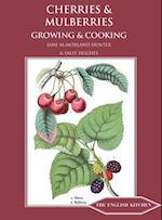 Cherries & Mulberries (English Kitchen)