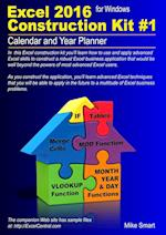 Excel 2016 Construction Kit #1: Calendar and Year Planner