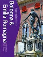 Bologna and Emilia-Romagna Footprint Focus Guide (Footprint Focus Guide)