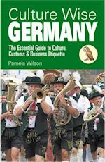 Culture Wise Germany af Pamela Wilson