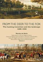 From the Deer to the Fox (Explorations in Local and Regional Histo)