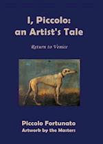 I, Piccolo: An Artist's Tale