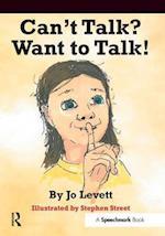 Can't Talk, Want to Talk!