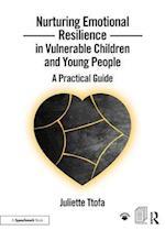 Nurturing Emotional Resilience in Vulnerable Children and Young People (Nurturing Emotional Resilience Storybooks)