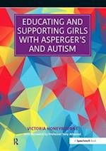 Educating and Supporting Girls with Asperger's and Autism af Victoria Honeybourne