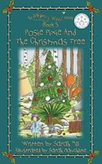 Posie Pixie and the Christmas Tree - Book 5 in the Whimsy Wood Series